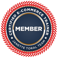 Certified E-Commerce Trainer - Janette Toral Team