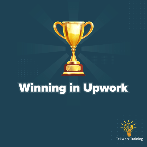 Winning in Upwork, Strategies & Tactics Video