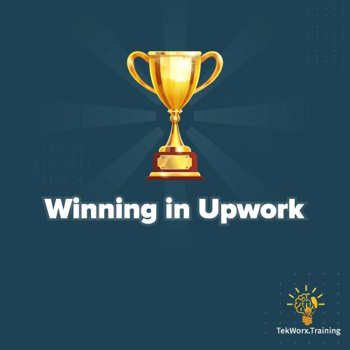 Winning in Upwork, Strategies & Tactics Video